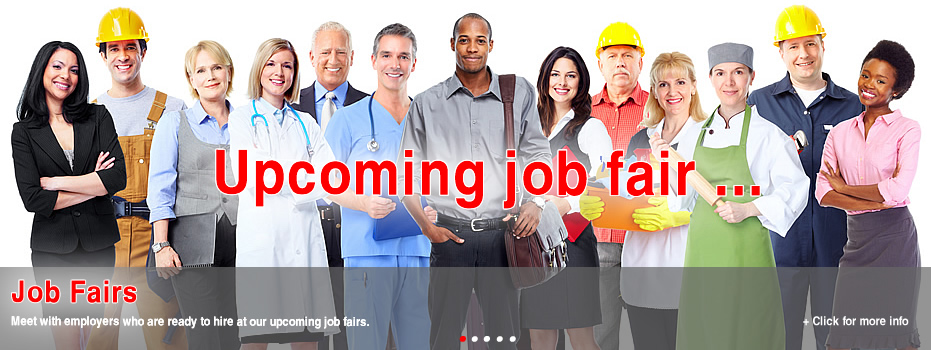 Meet with employers who are ready to hire at our upcoming job fairs